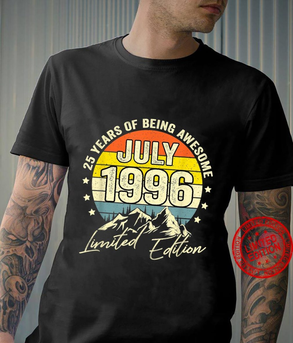 25Year Old Vintage July 1996 Limited Edition 25Th Birthday Shirt